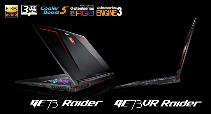 MSI Announces the New GE63VR/73VR Raider The New Game Changer Around the Block