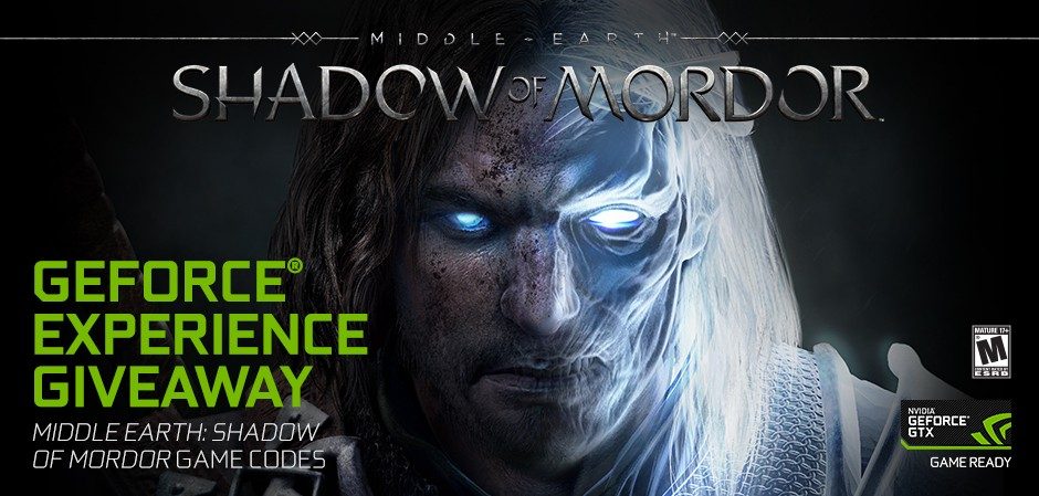 Middle-earth: Shadow of War is coming! 50,000 Lucky GeForce Experience users will get a copy of Middle-earth: Shadow of War
