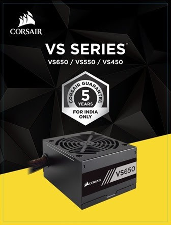 Corsair Increases the Warranty from 3 to 5 Years* for VS Series PSUs in India