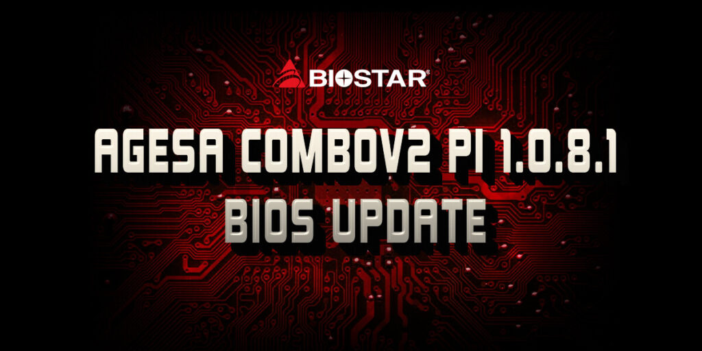 BIOSTAR 500 Series Motherboards with AGESA Combov2 PI 1.0.8.1 BIOS Update