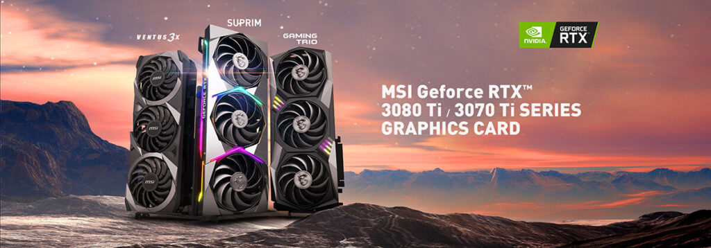 MSI GeForce RTX 30 Ti Graphics Card Family Assembles For Duty